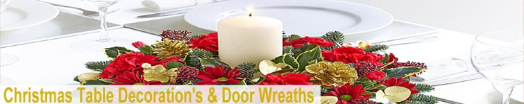 Christmas Door Wreaths and Table Decoration's
